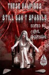 These Vampires Still Don't Sparkle (These Vampires Don't Sparkle Book 2) - Carol Hightshoe, Lee Pletzers, J.A. Campbell, T. Fox Dunham, Carol Hightshoe