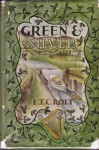 Green and Silver - L.T.C. Rolt