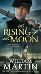 The Rising of the Moon - William Martin