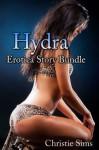 Hydra Erotica Story Bundle (Featuring Three Hot Hydra Erotica Stories) - Christie Sims, Alara Branwen