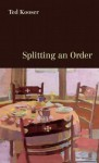 Splitting an Order - Ted Kooser