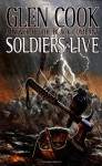 Soldiers Live - Glen Cook