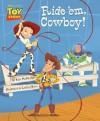 Toy Story: Ride 'em, Cowboy! - Kate McMullan, Lorelay Bove, Walt Disney Company