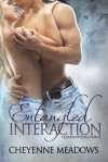 Entangled Interaction - Cheyenne Meadows