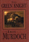 The Green Knight - Iris Murdoch