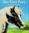 Our First Pony - Marguerite Henry, Rich Rudish