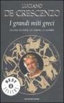 I grandi miti greci - Luciano De Crescenzo