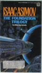 The Foundation Trilogy (Boxed Set) - Isaac Asimov