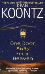 One Door Away from Heaven: A Novel - Dean Koontz