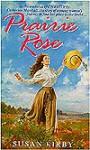 Prairie Rose - Susan E. Kirby