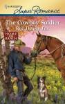 The Cowboy Soldier - Roz Denny Fox