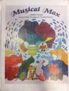 Musical Max - Robert Kraus, Ariane Dewey, José Aruego