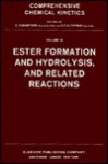 Ester Formation and Hydrolysis and Related Reactions - C.H. Bamford, C.F.H. Tipper†