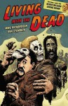 Living with the Dead - Mike Richardson, Ben Stenbeck