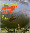 World War II Nose Art in Color (Enthusiast Color Series) - Jeffrey L. Ethell