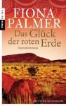 Das Glück der roten Erde: Australienroman (German Edition) - Fiona Palmer, Evelin Sudakowa-Blasberg