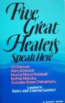 Five Great Healers Speak Here - Nancy Gardner