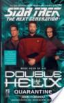 Quarantine (Star Trek: The Next Generation #54; Double Helix,#4) - John Vornholt