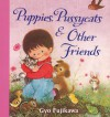 Puppies Pussycats and Other Friends - Gyo Fujikawa