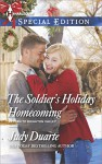 The Soldier's Holiday Homecoming (Return to Brighton Valley) - Judy Duarte