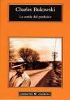 La senda del perdedor - Charles Bukowski