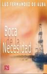 Boca de la Necesidad - Luz Fernandez de Alba, Fondo de Cultura Economica