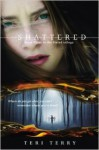Shattered (Slated #3) - Teri Terry