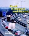 Road Transport and Health - BMA, British Medical Association, Lastbritish Medical Association