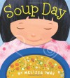 Soup Day - Melissa Iwai