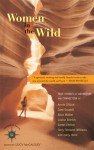 Women in the Wild: True Stories of Adventure and Connection - Lucy McCauley