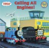 Thomas & Friends: Calling All Engines (Thomas & Friends) - Wilbert Awdry, Richard Courtney