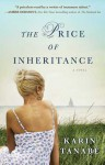 The Price of Inheritance - Karin Tanabe