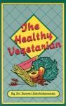 The Healthy Vegetarian - Swami Satchidananda