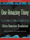 One Amazing Thing (MP3 Book) - Chitra Banerjee Divakaruni
