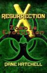 Resurrection X: Zombie Evolution - Dane Hatchell