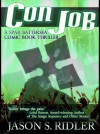Con Job, a Spar Battersea Comic Book Thriller - Jason S. Ridler