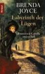 Labyrinth der Lügen : Francesca Cahills erster Fall - Brenda Joyce, Angelika Naujokat