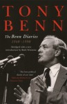 The Benn Diaries: 1940-1990 - Tony Benn