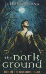 The Dark Ground - Gillian Cross