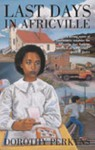 Last Days in Africville - Dorothy Perkyns