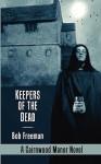 Keepers of the Dead - Bob Freeman
