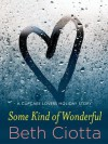 Some Kind of Wonderful: A Holiday Novella (Cupcake Lovers #3.5) - Beth Ciotta