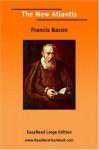 The New Atlantis [Easyread Large Edition] - Francis Bacon