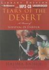 Tears of the Desert: A Memoir of Survival in Darfur - Halima Bashir, Damien Lewis, Rosalyn Landor