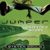 Jumper: Griffin's Story (Jumper) - Steven Gould, Ted Barker