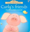 Curly's Friends (Farmyard Tales Touchy Feely) - Heather Amery, Stephen Cartwright