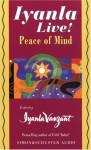 Iyanla Live! Peace of Mind - Iyanla Vanzant