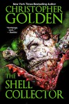 The Shell Collector - Christopher Golden