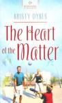 Heart Of The Matter - Kristy Dykes