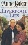 Liverpool Lies - Anne Baker